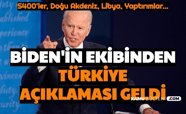 Joe Biden'in Ekibinden Türkiye Açıklaması Geldi: Yaptırımlar, S400, Doğu Akdeniz, Libya...