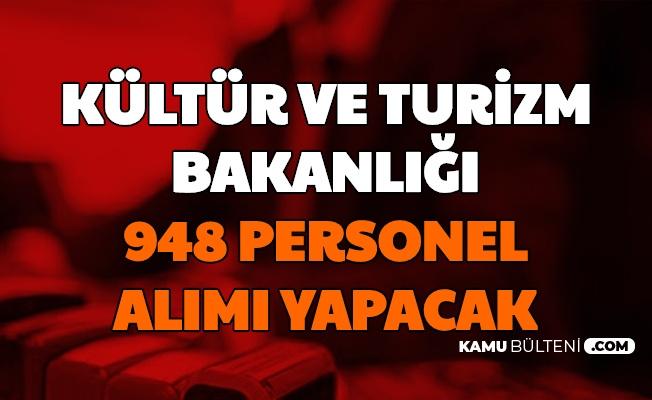 KPSS'siz ve KPSS ile... Kültür ve Turizm Bakanlığı 948 Personel Alımı Yapacak