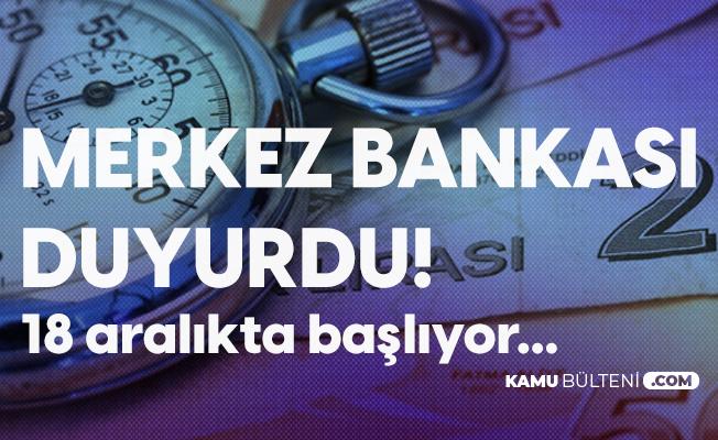 Merkez Bankası Açıkladı! Para Transferlerinde Yeni Dönem: 18 Aralıkta Başlıyor!