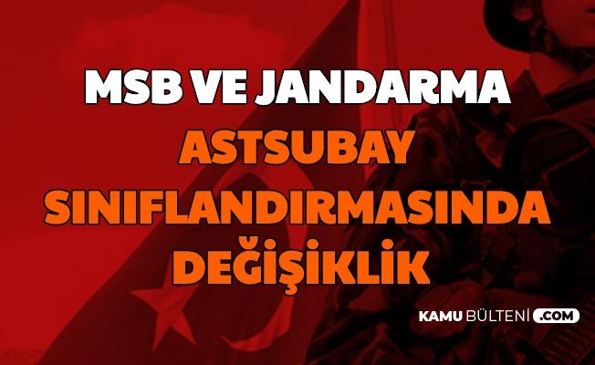 Resmi Duyuru Geldi: Jandarma ve TSK Astsubay Sınıflandırmasında Değişiklik Yapıldı