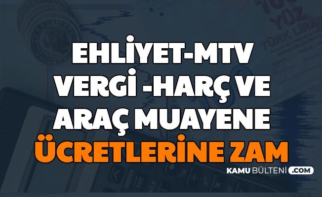Resmi Gazete'de Yayımlandı: MTV, Ehliyet, Araç Muayene ve Vergilere Zam Oranı Belli Oldu
