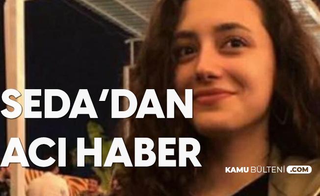 Seda Dinçer'den Acı Haber Geldi