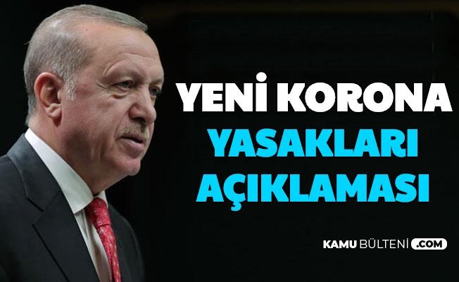 Son Dakika: Erdoğan'dan Yeni Korona Yasakları Açıklaması (Seyahat, Tam Kapanma,)