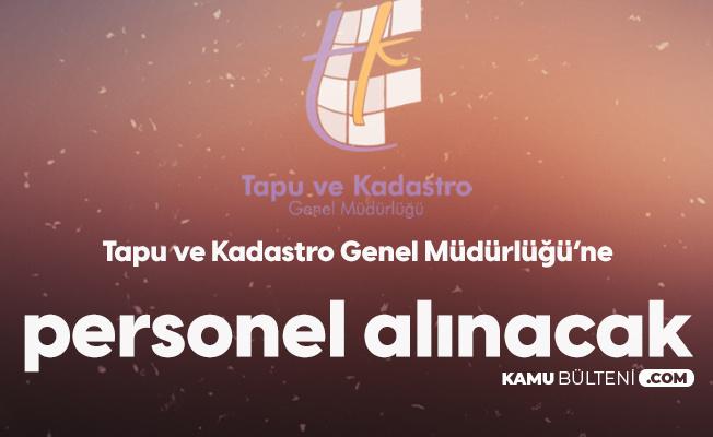Tapu ve Kadastro Genel Müdürlüğü'ne 5 Uzman Yardımcısı Alımı Yapılacak
