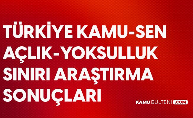 Türkiye Kamu-Sen Ekim ayı Açlık, Yoksulluk Sınırı Araştırma Sonuçları Açıklandı