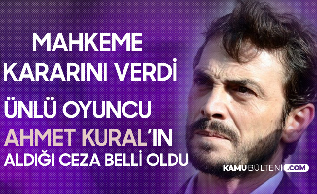 Ahmet Kural'a 'Taksirle Yaralama' Suçundan 12 Bin Lira Ceza
