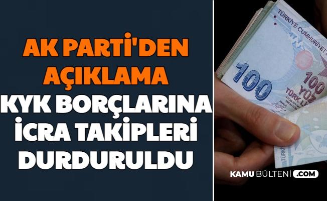 AK Parti'den KYK Borçları Açıklaması: İcra Takipleri Durduruldu