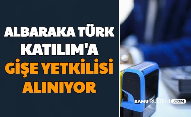 Albaraka Türk Katılım Tecrübe Şartsız Gişe Yetkilisi Alımı Yapıyor