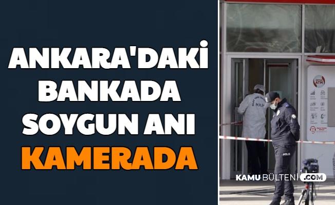 Ankara'da Banka Soygunu Anı Kameralarda