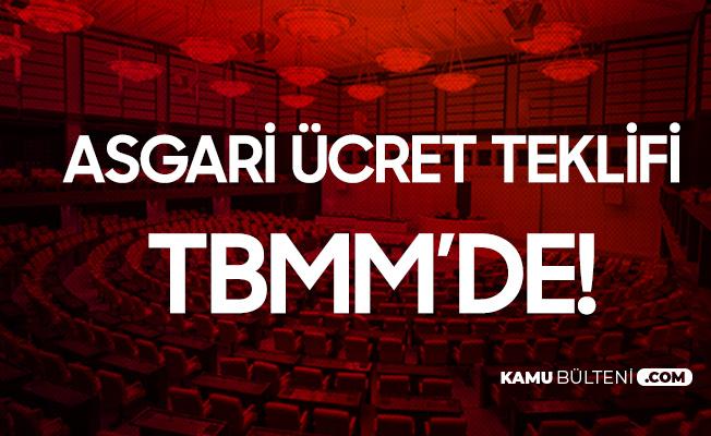 CHP'den Asgari Ücret Teklifi! TBMM Başkanlığına Sunuldu