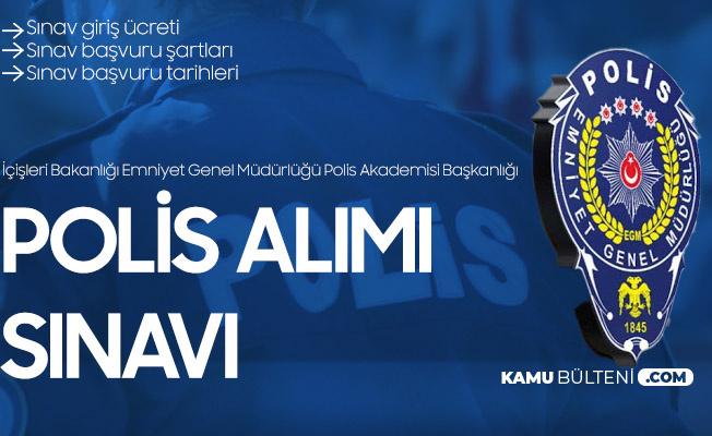EGM 8 Bin Polis Alımı Başvuru Ücreti ve Başvuru Sırasında Gerekli Belgeler