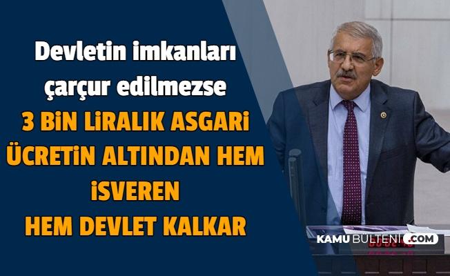 """Fahrettin Yokuş: """"Devletin İmkanları Çarçur Edilmezse 3 Bin Liralık Asgari Ücretin Altından Kalkılır"""""""