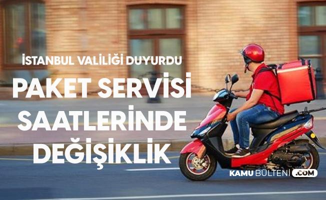 İstanbul Valiliği Paket Servisi Saatlerinde Değişikliğe Gidildiğini Duyurdu