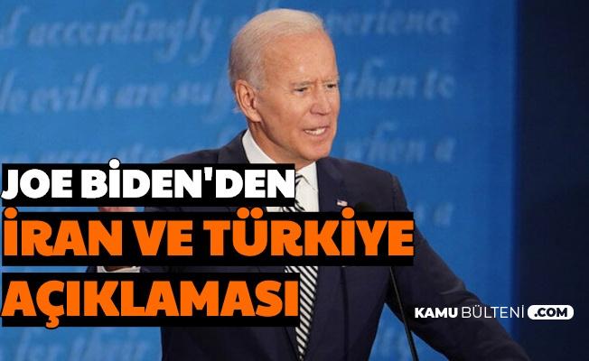 Joe Biden'den Türkiye ve İran Açıklaması