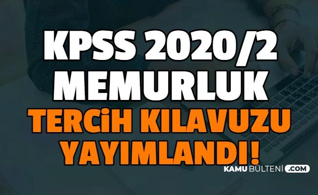 KPSS 2020/2 Memurluk Tercih Kılavuzu Yayımlandı (Mülakatsız Memur Alımı KPSS Lise Önlisans Lisans Tercih Robotu Yayımlandı mı?)