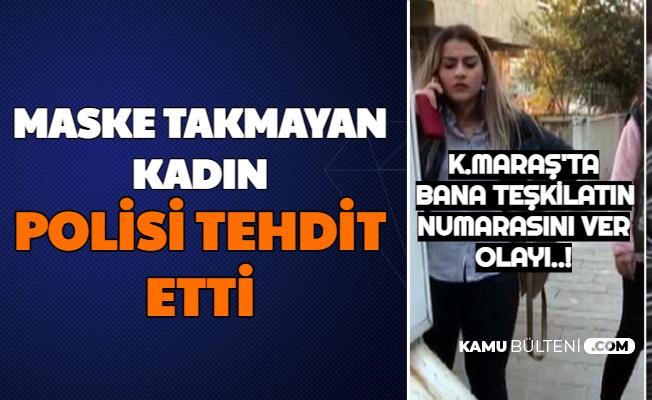 """Maske Takmayan Kadından Polise: """"Artistliğiniz kime ya"""""""