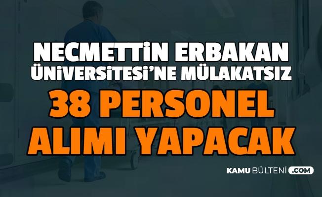 Necmettin Erbakan Üniversitesi Mülakatsız Personel Alımı Başvurusu Başladı