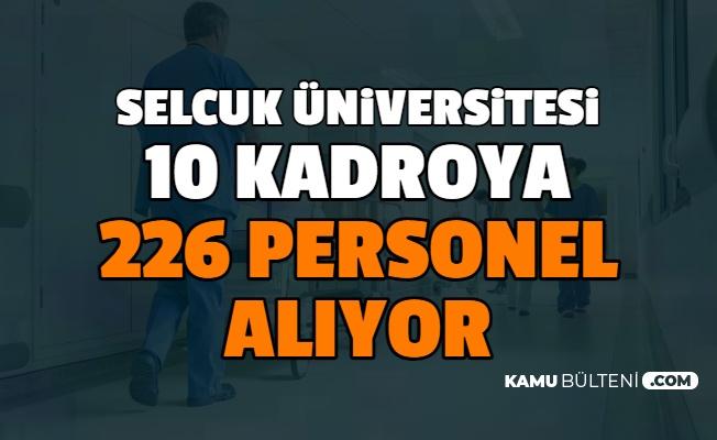 Selçuk Üniversitesi 10 Kadroya En Az Lise Mezunu 226 Personel Alımı Yapıyor: Başvurusu Başladı