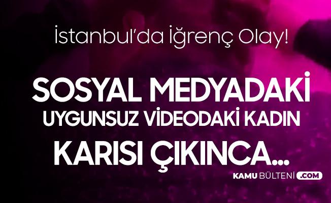 Sosyal Medyadaki Uygunsuz Video Karısı Çıkınca...