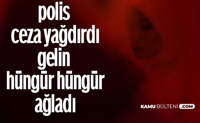 Yasağa Rağmen Düğün Yaptılar! Polis Baskını Sonrası Gelin Hüngür Hüngür Ağladı...