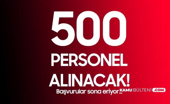 500 Sözleşmeli Personel Alımı için Başvuru İşlemleri Sona Eriyor