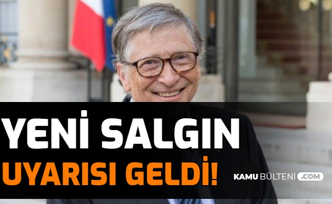 Bill Gates'ten Yeni Salgın Uyarısı Geldi