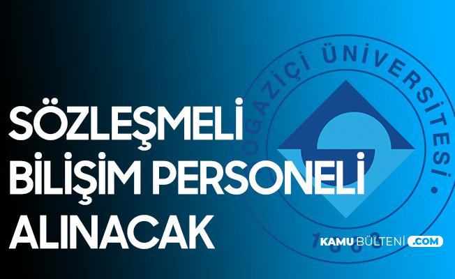 Boğaziçi Üniversitesine Sözleşmeli Bilişim Personeli Alımı Yapılacak