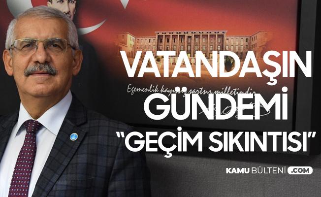 """İYİ Parti Konya Milletvekili Yokuş, """"Vatandaşın Gündem Bellidir! İşsizlik, Pandemi, Geçim Sıkıntısı"""""""