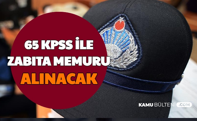 Konya Büyükşehir Belediyesi 65 KPSS ile Zabıta Memuru Alımı Başvuru Tarihi Açıklandı