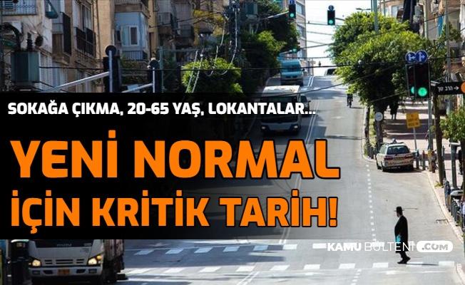 Sokağa Çıkma Yasağı, 20 Yaş Altı 65 Yaş Üstü Kısıtlamalar, Lokantalar: İşte Yeni Normal İçin Tarih
