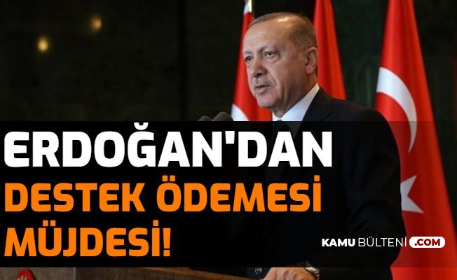 Son Dakika: Erdoğan'dan Esnaflara Yeni Destek Ödemesi Müjdesi