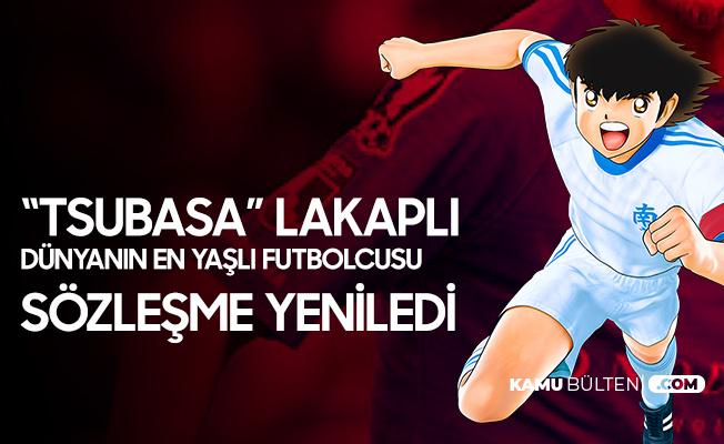 """""""Tsubasa"""" Lakaplı Dünyanın En Yaşlı Futbolcusu Yeni Sözleşme İmzaladı"""