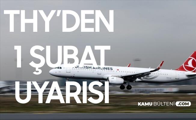 Türk Hava Yolları'ndan 1 Şubat Uyarısı