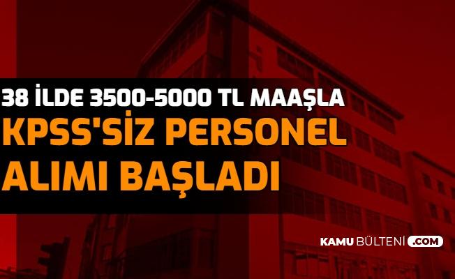 38 İlde Belediye ve Devlet Kurumlarına KPSS'siz Personel Alımı: En Az 3500 TL Maaş Verilecek