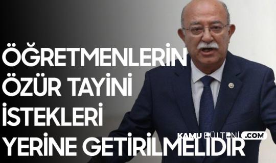 Adana Milletvekili İsmail Koncuk: Öğretmenlerin Özür Tayini İstekleri Gerçekleştirilmelidir