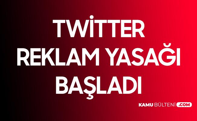 Bakan Karaismailoğlu Açıkladı! Twitter Reklam Yasağı Başladı