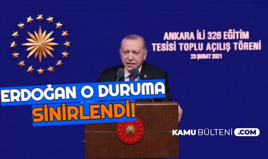 Cumhurbaşkanı Erdoğan, O Duruma Sinirlendi