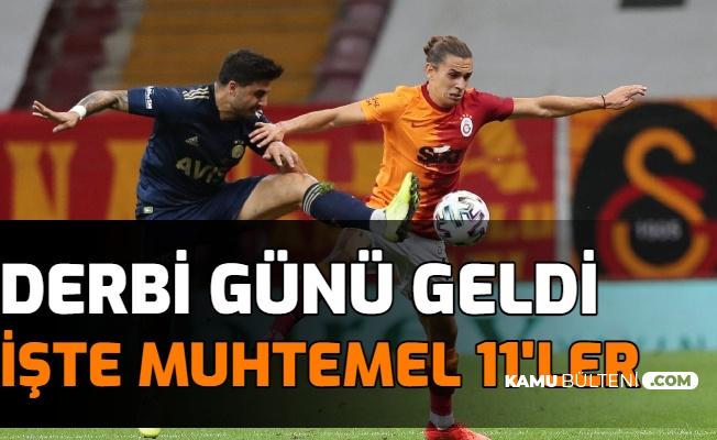 Derbi Saat Kaçta? İşte Fenerbahçe Galatasaray Muhtemel 11'leri