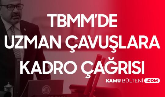 Gaziantep Milletvekili Bayram Yılmazkaya: Uzman Çavuşlara Kadro Verilmelidir
