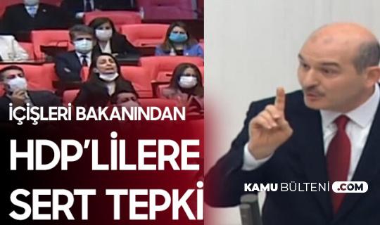 İçişleri Bakanı Süleyman Soylu'dan HDP'li Vekile: Hiç Gülmeyin Hanımefendi
