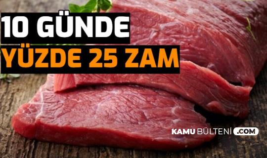Kırmızı Et Fiyatlarına 10 Günde Yüzde 25 Zam