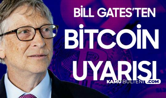 Microsoft Kurucusu Bill Gates'ten Bitcoin Uyarısı Geldi