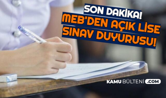 Son Dakika: MEB'den AÖL Sınav Duyurusu Geldi
