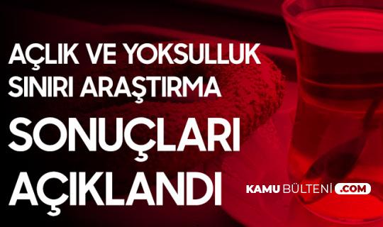 Türk-İş'in Açlık ve Yoksulluk Sınırı Araştırma Sonuçları Açıklandı
