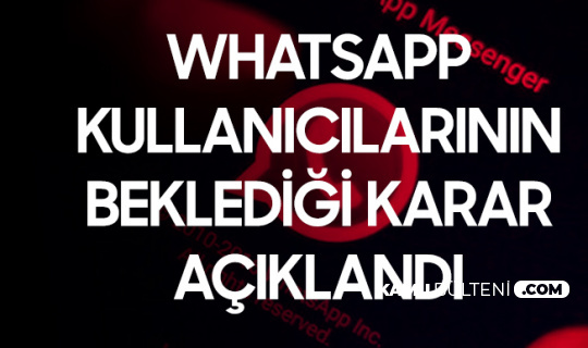 Whatsapp'a İlişkin Karar açıklandı! Şirket Veri Paylaşımını Durdurup, Kullanıcılarına Durumu Bildirecek