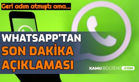 WhatsApp'tan Son Dakika Açıklaması: Gizlilik Sözleşmesi Yine Geliyor