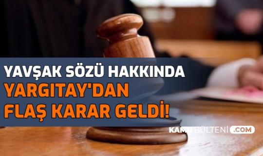 Yüksek Mahkeme'den Yavşak Kelimesi İçin Emsal Karar