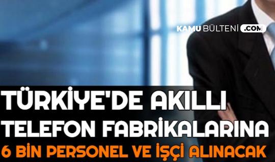 Akıllı Telefon Fabrikalarına 6 Bin Türk Personel ve İşçi Alımı Yapılacak (Samsung,  Oppo,  Xiaomi,  Tecno,  Vivo  TCL İş Başvurusu Formu)
