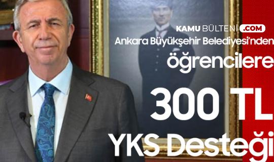 Ankara Büyükşehir Belediyesi , 6 Bin 521 Öğrencinin YKS Ücretini Ödedi