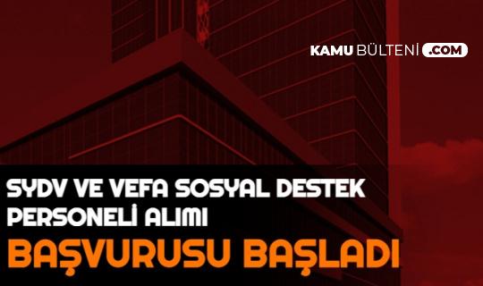 Başvuru Başladı: SYDV ve Vefa Sosyal Destek Personeli Alımı Yapılacak (KPSS'siz KPSS 60 Puan ile SYDV Nedir?)